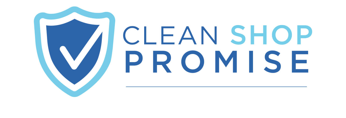 Our Clean Shop Promise